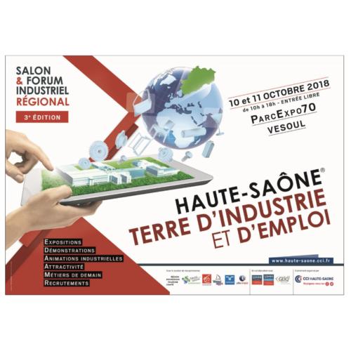 3ème Edition du Salon & Forum Industriel régional « HAUTE-SAÔNE® TERRE D'INDUSTRIE ET D'EMPLOI »