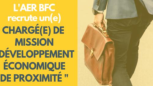 L'AER BFC recrute un(e) Chargé(e) de mission «Développement Economique de Proximité»