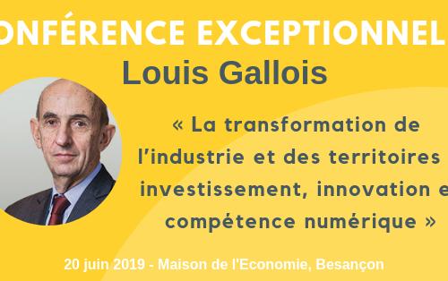 Conférence de Louis Gallois le 20 juin à Besançon