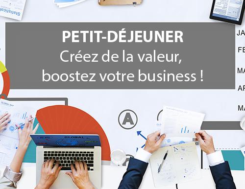 Petit-déjeuner : Créez de la valeur, boostez votre business ! – 14 juin à Besançon