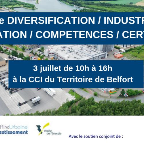 Journée «Diversification et Adaptation» destinée aux sous-traitants de la filière Energie organisée le 3 juillet à Belfort