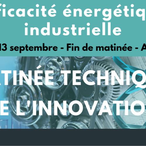 Matinée technique de l'innovation #2 : Efficacité énergétique industrielle