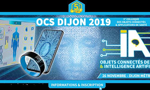 Prochaine édition du Colloque des Objets Connectés & applications de Santé le 26 novembre à Dijon
