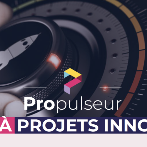 Prolongation de l'Appel à Projets Innovants Propulseur