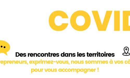 Covid-19 / Rencontres dans les territoires : entrepreneurs, exprimez-vous !