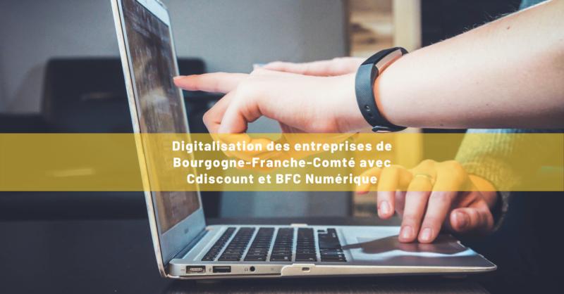 Visuel article digitalisation des entreprises de Bourgogne-Franche-Comté
