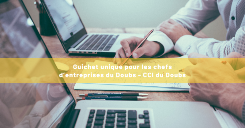 Visuel - Guichet unique - Chef d'entreprises du Doubs