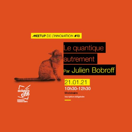 Webinaire – Le Quantique autrement (Nicéphore Cité)