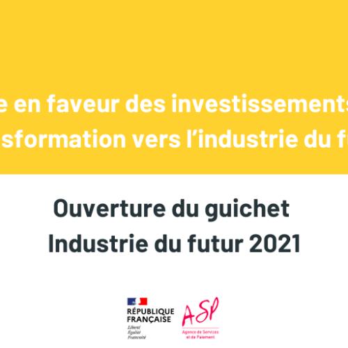 Ouverture du guichet Industrie du Futur 2021