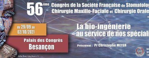 Retour sur le 56ème Congrès de la Société Française de Stomatologie, Chirurgie Maxillo-Faciale et Chirurgie Orale